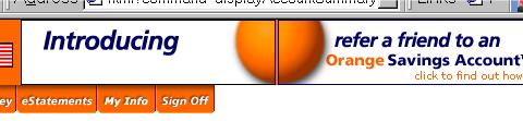 An unfortunate banner ad for ING Direct (Their orange sphere logo split by two black lines, makes logo look like buttocks)