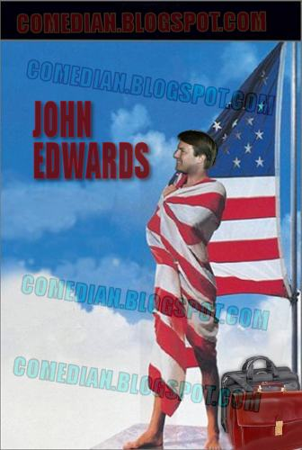 John Edwards as Bob Roberts