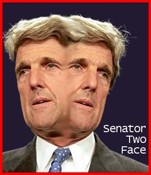 John Kerry, Senator Two Face, plays good cop & bad cop at the same time